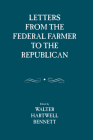 Letters from the Federal Farmer to the Republican Cover Image