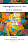 The Evangelical Quadrilateral: The Denominational Mosaic of the British Gospel Movement Cover Image