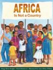 Africa Is Not a Country Cover Image
