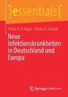 Neue Infektionskrankheiten in Deutschland Und Europa (Essentials) Cover Image