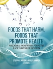 Foods That Harm, Foods That Promote Health: A Biochemical and Nutritional Perspective in Health and Disease Prevention Cover Image