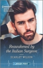 Reawakened by the Italian Surgeon Cover Image