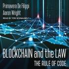 Blockchain and the Law Lib/E: The Rule of Code Cover Image