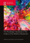 The Routledge Handbook of the Politics of the #Metoo Movement Cover Image