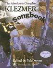 The Absolutely Complete Klezmer Songbook [With CD] Cover Image