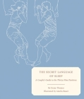 The Secret Language of Sleep: A Couple's Guide to the Thirty-Nine Positions Cover Image