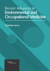 Recent Advances in Environmental and Occupational Medicine Cover Image