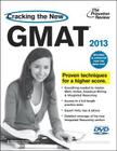 Cracking the New GMAT with DVD, 2013 Edition: Revised and Updated for the New GMAT Cover Image