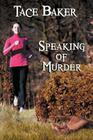 Speaking of Murder - A Lauren Rousseau Mystery Book 1 Cover Image