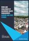 Risks and Challenges of Hazardous Waste Management: Reviews and Case Studies Cover Image