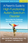 A Parent's Guide to High-Functioning Autism Spectrum Disorder, Second Edition: How to Meet the Challenges and Help Your Child Thrive Cover Image
