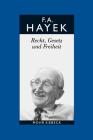 Friedrich A. Von Hayek: Gesammelte Schriften in Deutscher Sprache: Abt. B Band 4: Recht, Gesetz Und Freiheit. Eine Neufassung Der Liberalen Gr Cover Image