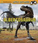 Albertosaurus (Little Paleontologist) Cover Image