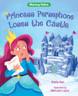Princess Persephone Loses the Castle Cover Image