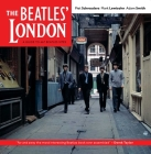 The Beatles' London: A Guide to 467 Beatles Sites in and Around London Cover Image