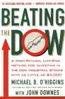 Beating The Dow Revised Edition: A High-Return, Low-Risk Method for Investing in the Dow Jones Industrial Stocks with as Little as $5,000 Cover Image