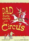 Dad Runs Away with the Circus Cover Image