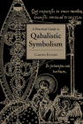 Practical Guide to Qabalistic Symbolism Cover Image