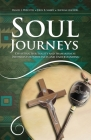 Soul Journeys: Christian Spirituality and Shamanism as Pathways for Wholeness and Understanding Cover Image