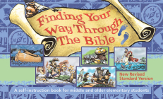 Finding Your Way Through the Bible - NRSV: A Self-Instruction Book for Middle and Older Elementary Students Cover Image