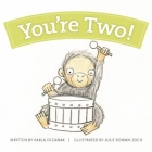 You're Two! (Year-By-Year Books) Cover Image