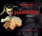 The Hammer Vault: Treasures From the Archive of Hammer Films Cover Image