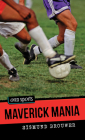 Maverick Mania (Orca Sports) Cover Image