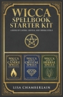 Wicca Spellbook Starter Kit: A Book of Candle, Crystal, and Herbal Spells Cover Image