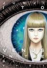 Venus in the Blind Spot (Junji Ito) Cover Image