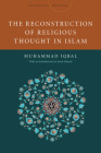 The Reconstruction of Religious Thought in Islam (Encountering Traditions) Cover Image