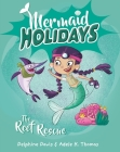 The Reef Rescue (Mermaid Holidays #4) Cover Image