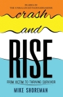 Diaries of The Unbalanced Paddleboarder: Crash and RISE Cover Image