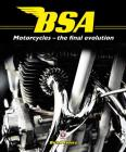 BSA Motorcycles: The Final Evolution Cover Image