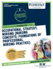 Occupational Strategy, Nursing (Nursing Concepts: Foundations of Professional Nursing Practice), Volume 47 Cover Image