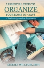 5 Essential Steps to Organize Your Home in 7 Days Cover Image