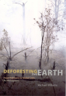 Deforesting the Earth: From Prehistory to Global Crisis, An Abridgment Cover Image