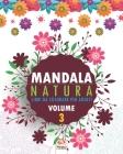 Mandala natura - Volume 3: Libro da colorare per tutta la famiglia - 25 immagini da colorare Cover Image
