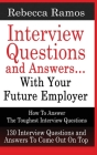 INTERVIEW QUESTIONS AND ANSWERS...WITH YOUR FUTURE EMPLOYER How To Answer The Toughest Interview Questions Cover Image