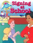 Signing at School (Bsls) Cover Image