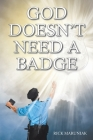 God Doesn't Need a Badge Cover Image