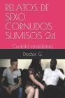 Relatos de Sexo Cornudos Sumisos 24: Cuckold Cover Image