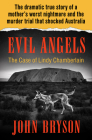 Evil Angels: The Case of Lindy Chamberlain Cover Image