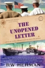 The Unopened Letter: A Dose of Reality Changes a Young Man's Life Forever Cover Image