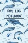 Dive Log Notebook: Dive Notebook Journal for Logging Your Fantastic Dives Ocean Blue Mammals Pattern Cover Image