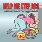 Help Me Step Bro: Creative Prompts For Quality Movies Cover Image