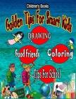Childrens Books: Golden Tips For Smart Kids Cover Image