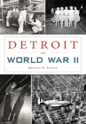 Detroit in World War II (Military) Cover Image