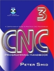 CNC Programming Handbook: A Comprehensive Guide to Practical CNC Programming [With CDROM] Cover Image