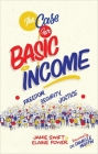 The Case for Basic Income: Freedom, Security, Justice Cover Image