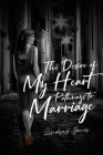 The Desire of My Heart: Pathways to Marriage Cover Image